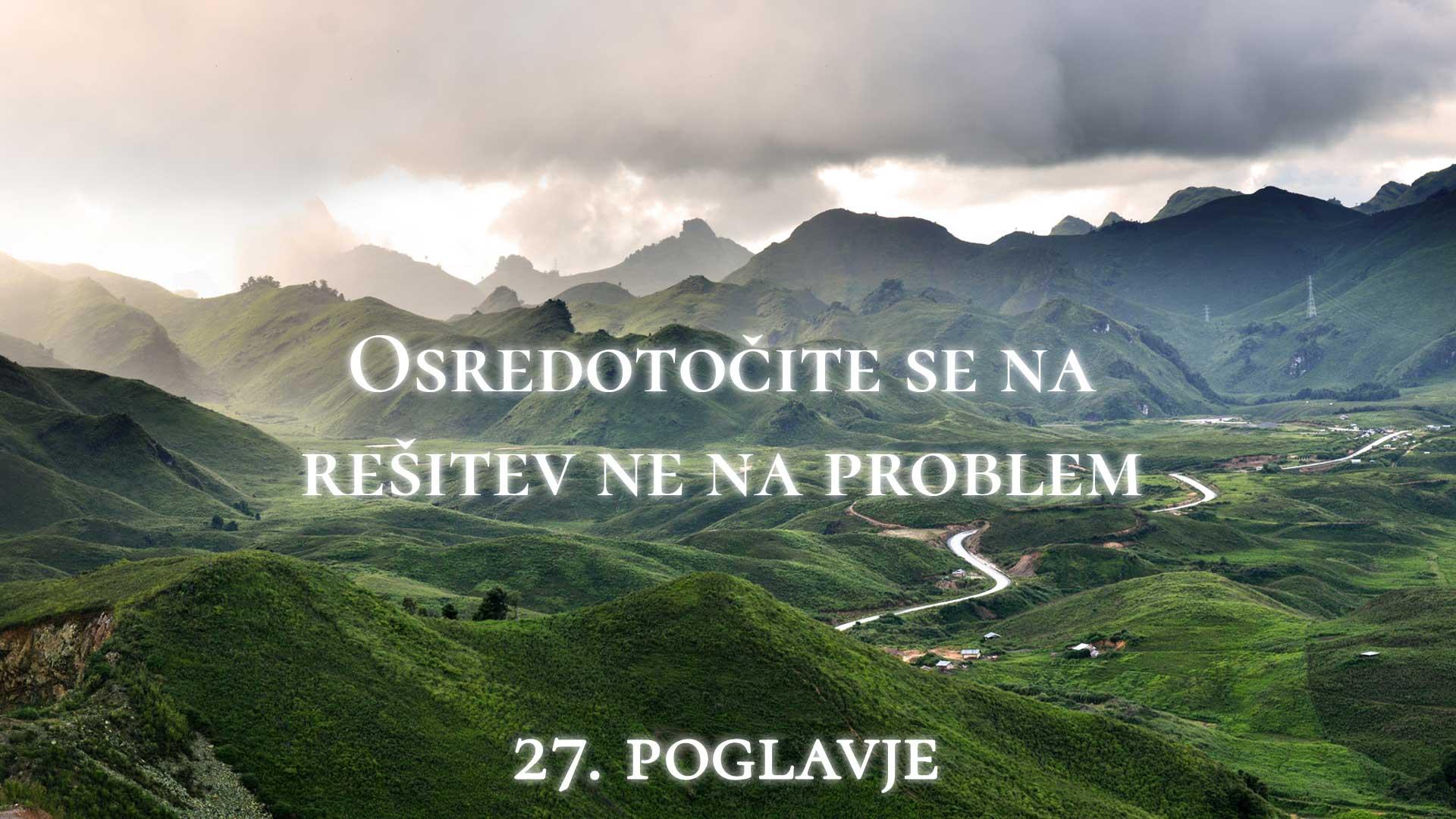 osredotočite se na rešitev ne na problem